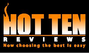Hot Ten Reviews